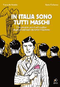 IN ITALIA SONO TUTTI MASCHI - NUOVA EDIZIONE