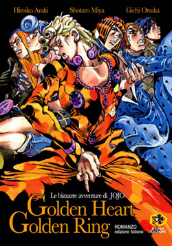 LE BIZZARRE AVVENTURE DI JOJO - GOLDEN HEART GOLDEN RING