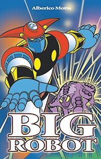 BIG ROBOT - La minaccia di Orkus