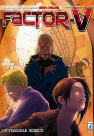 FACTOR V 3 - UN TERRIBILE SEGRETO