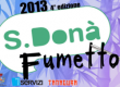 San Donà Fumetto: 12 – 13 Ottobre 2013