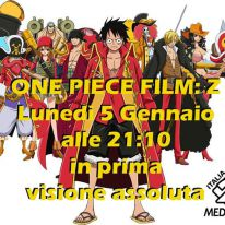 One Piece: Film Z su Mediaset Italia 2