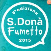 San Donà fumetto VI edizione: 10 e 11 Ottobre 2015